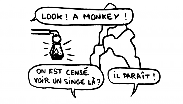 Dessin : Look, a monkey !