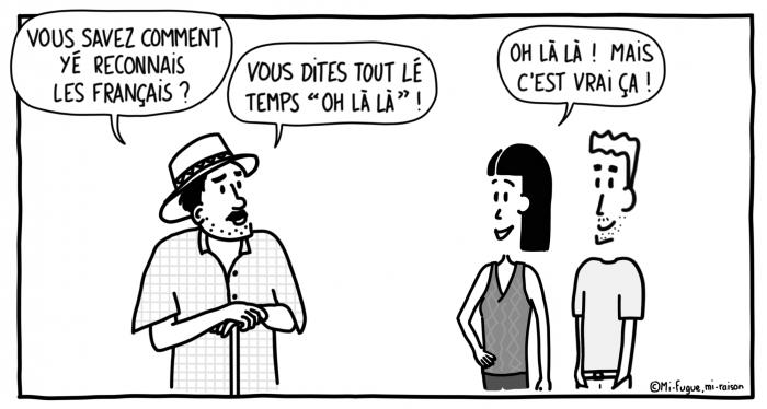"""Dessin du lundi n°7 : les français disent tout le temps """"oh là là"""""""