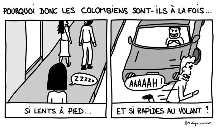 Le dessin du lundi n°27 : les Colombien sont particulièrement lents à pied