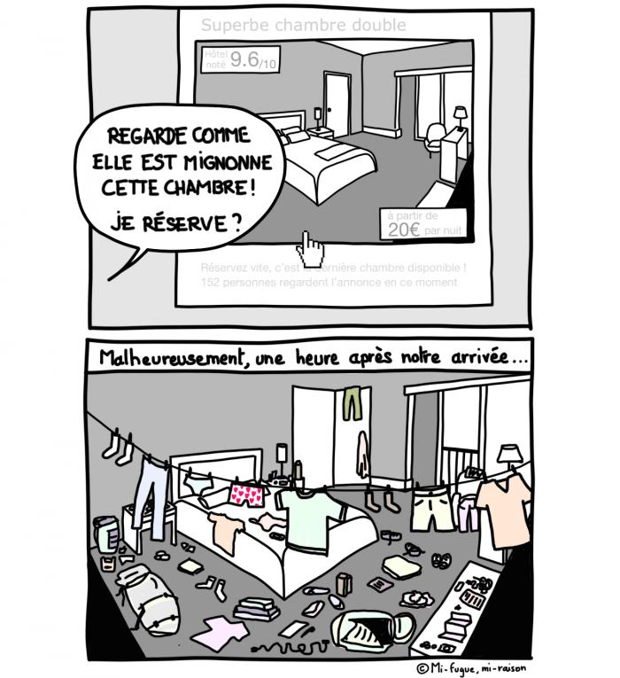 Il y a que nous pour mettre autant le bordel dans les chambres d'hôtel ?