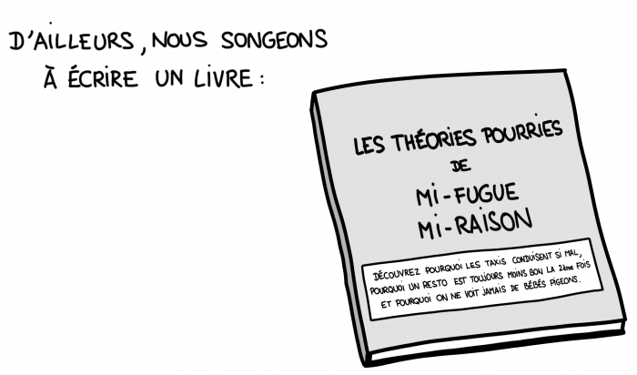 Dessin : les théories pourries de Mi-fugue mi-raison