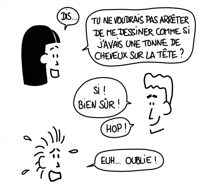 Dessin : Mi-fugue se plaint de la coupe de cheveux que Mi-raison lui dessine