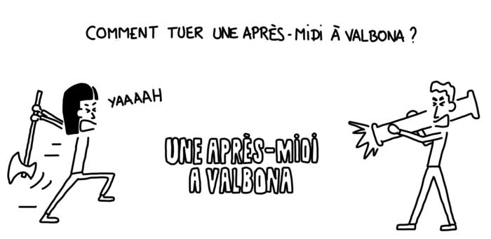 Dessin : Comment tuer une après-midi à Valbona ?